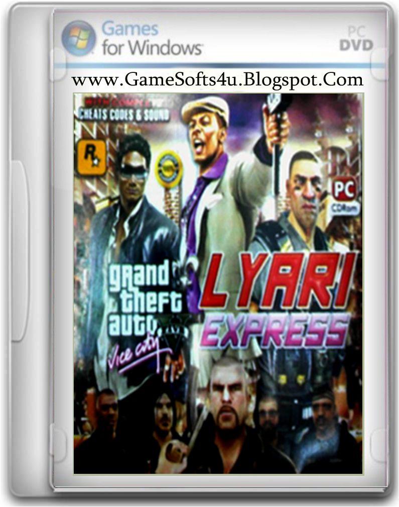 Gta lyari express pc game free download full version for