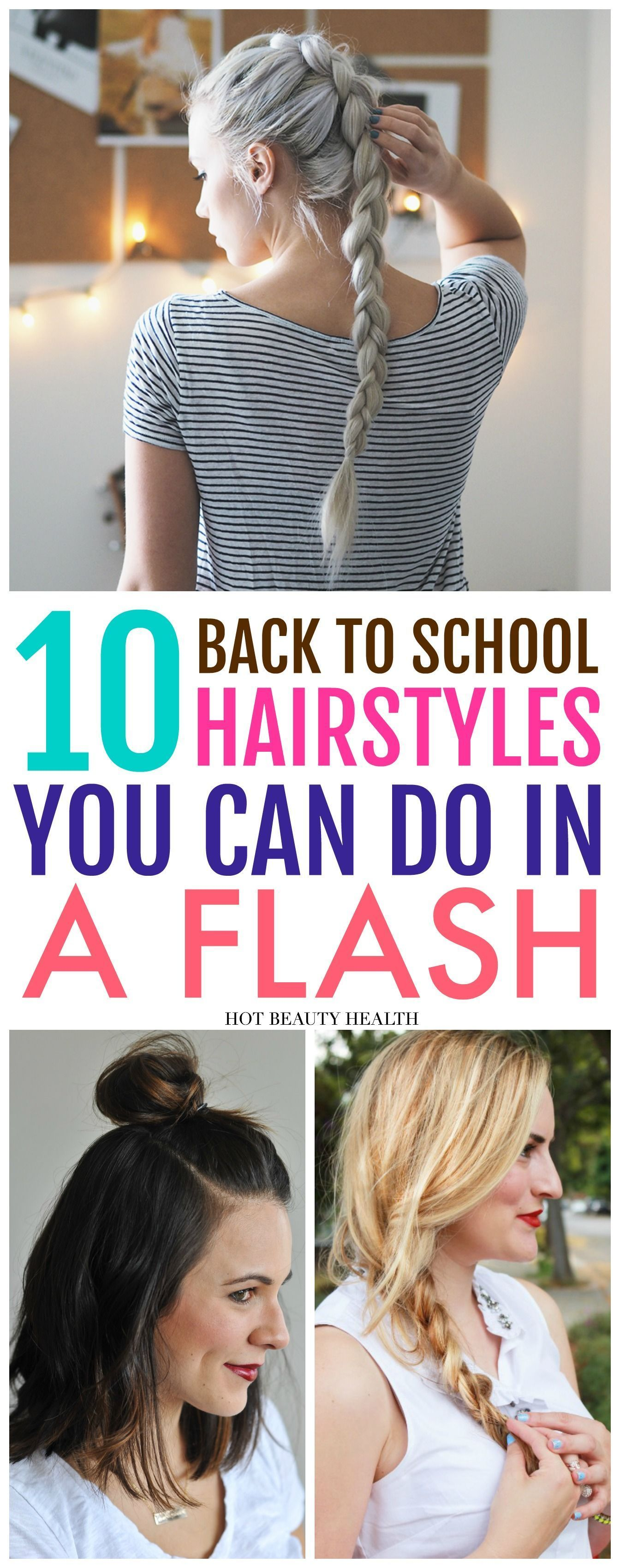 quick and easy back to school hairstyles for teen girls and