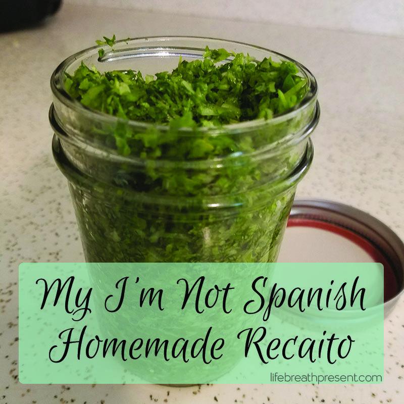 How A Non Spanish Makes Recaito With Images Recaito Recipe