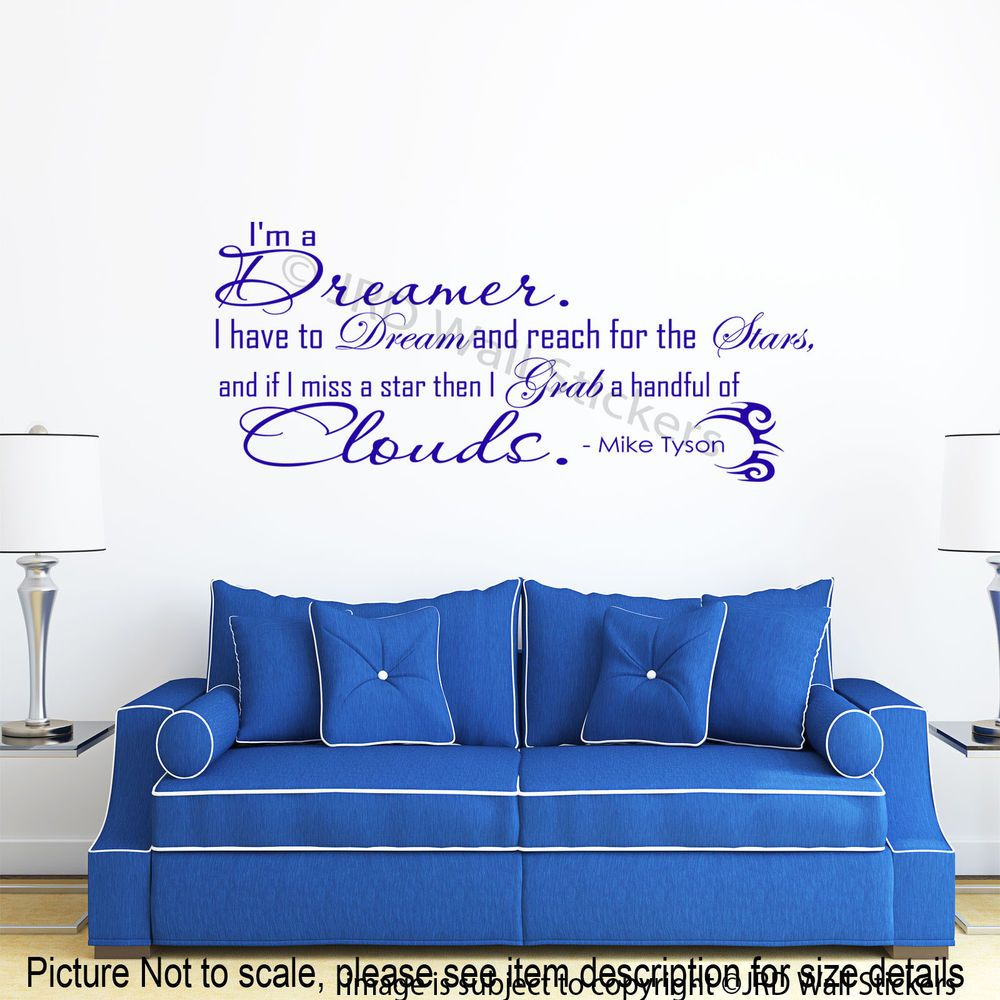 Details about Iu0027M A DREAMER Mike Tyson Quote Wall Sticker Gym Removable  Wall Decal Vinyl Art 2