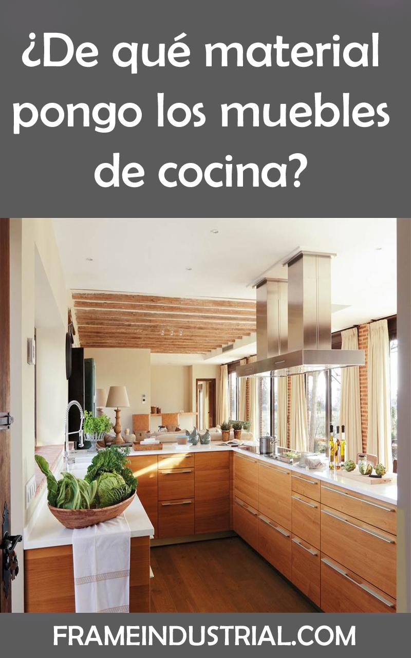 De qué material pongo los muebles de cocina? #materiales #muebles ...