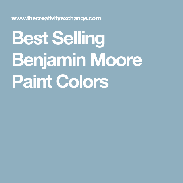 Best Selling Benjamin Moore Paint Colors Diet tools