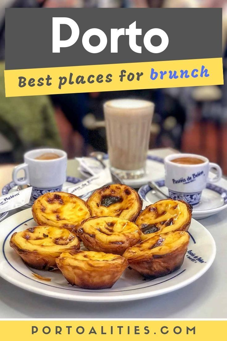 The best places to have brunch in Porto | Portoalities #bestplacesinportugal