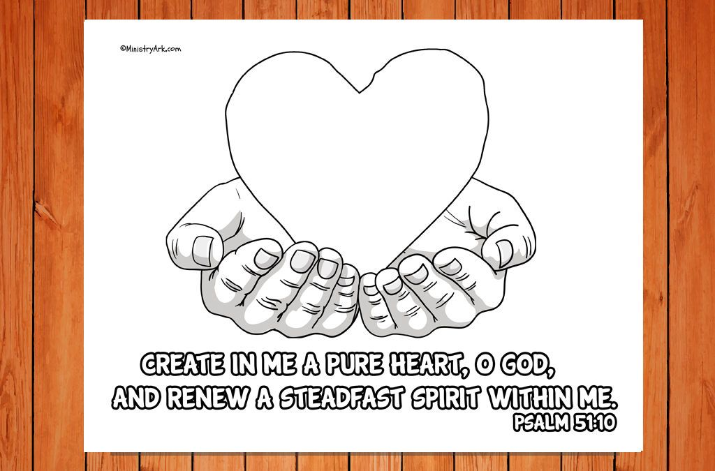 Create In Me A Pure Heart Printable Psalm 51 10 Scripture