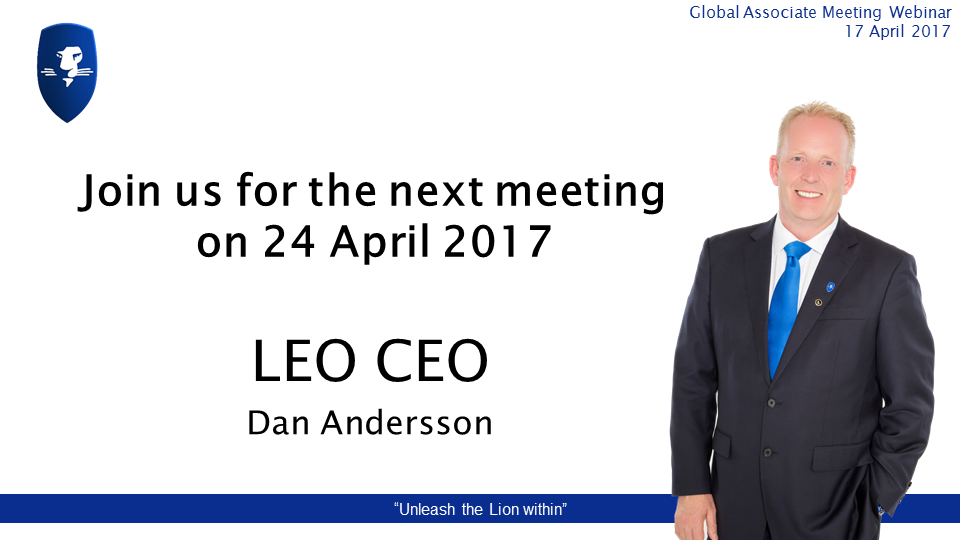 I N V I T A T I O N: Join us for the next meeting taking place on 24 April 2017. Our weekly webinars are the best source of information because you get updates directly from the LEO management. FREE EVENT #elearning #digitalcurrency #crowdfunding #prosperwithLEO