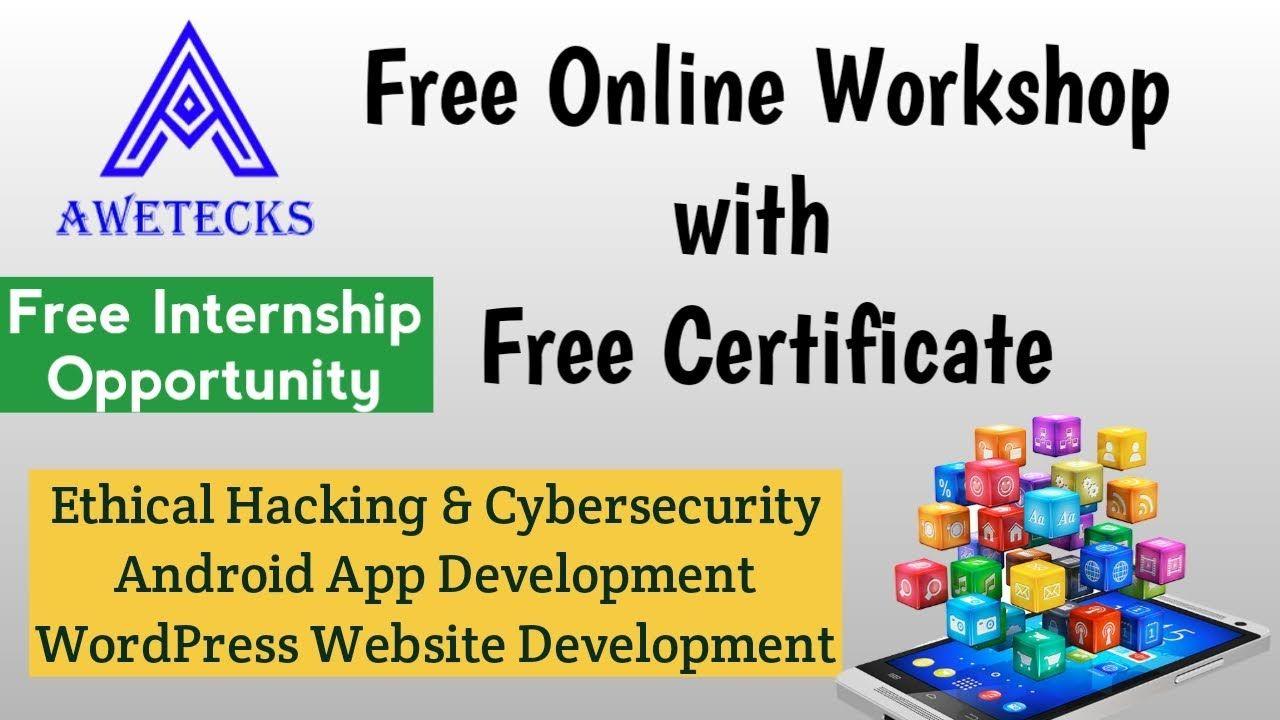 Free Online Workshop With Certificate Awetecks Free Internship In 2020 Online Workshop Wordpress Website Development Workshop