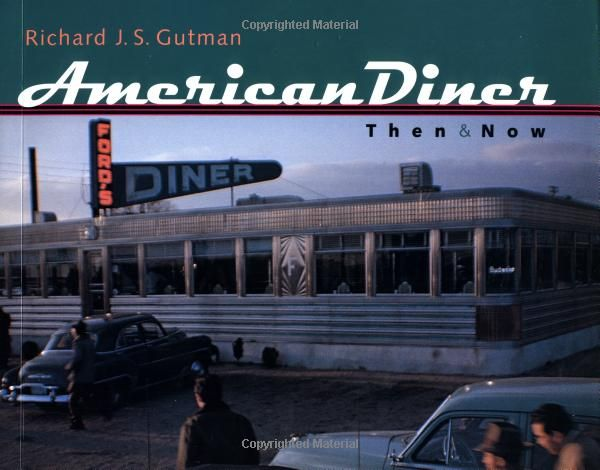 Amazon Com American Diner Then And Now 9780801865367 Richard J S Gutman Books American Diner Vintage Lettering Diner