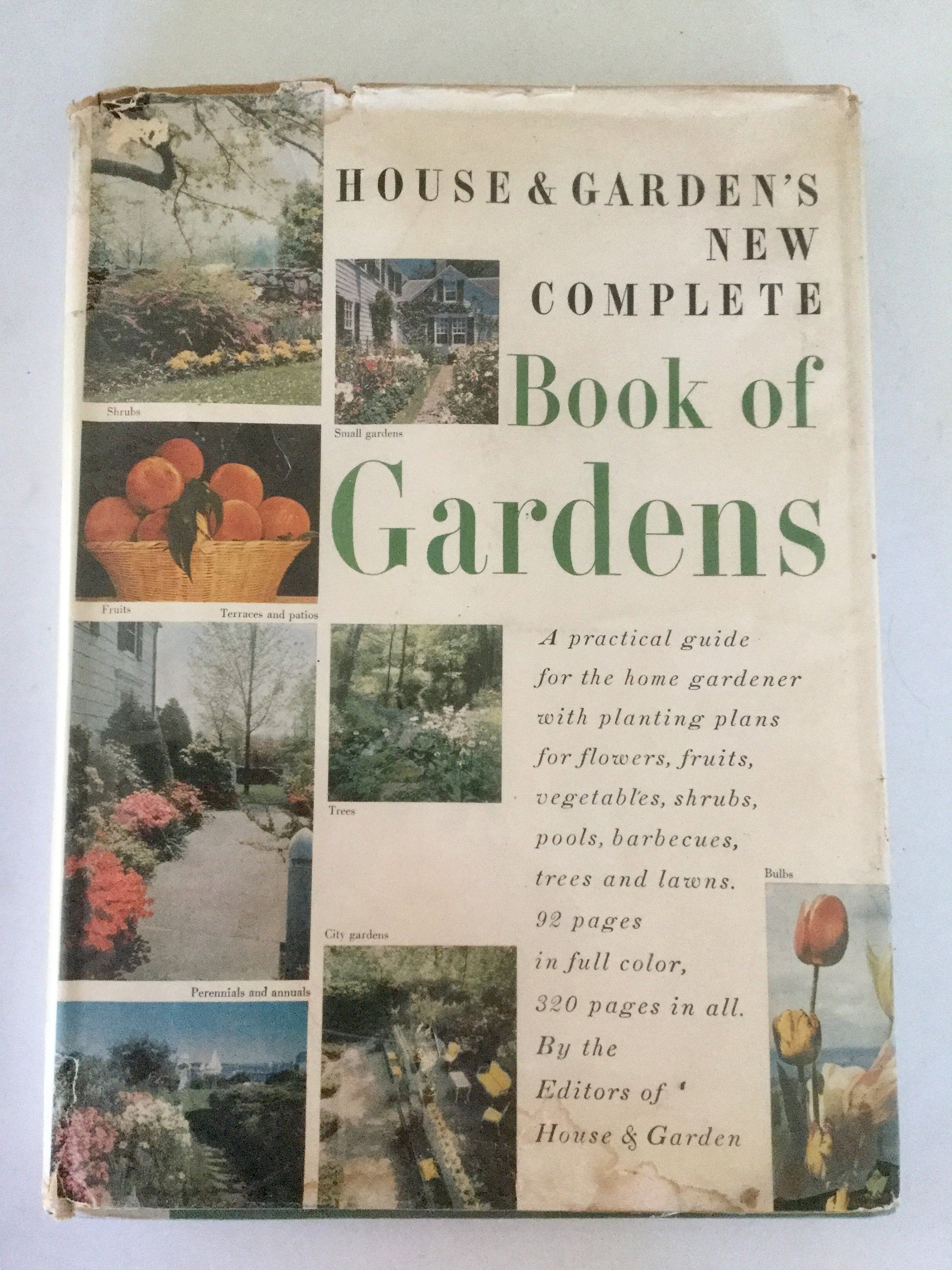 1955 House And Garden New Complete Book Of Gardens Vintage