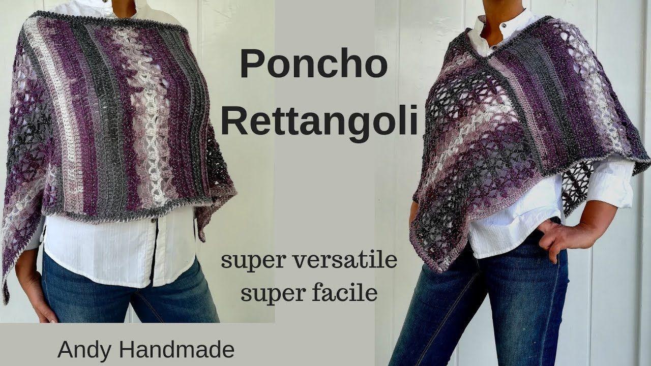 buona consistenza abbastanza economico molto carino Poncho magia di rettangoli - cappa / mantella uncinetto per ...