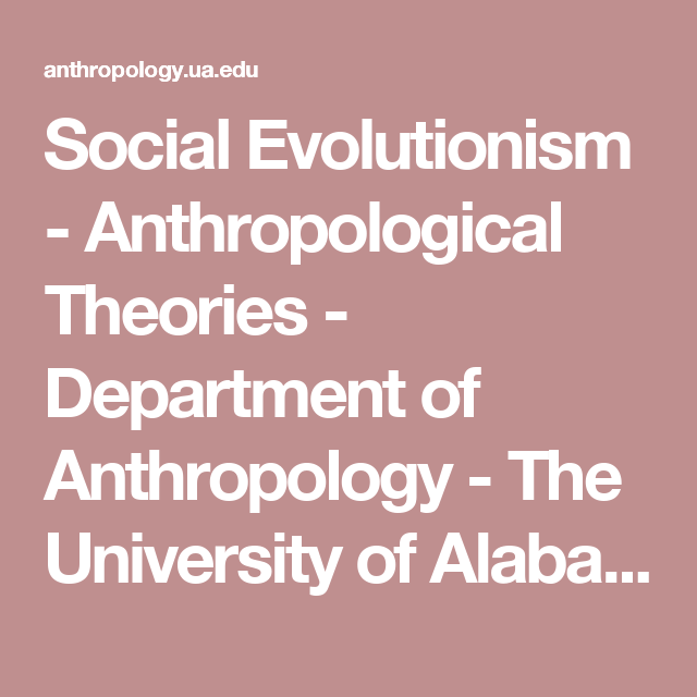 Anthropological Theories A Guide Prepared By Students For Students Theories The University Of Alabama Materialism