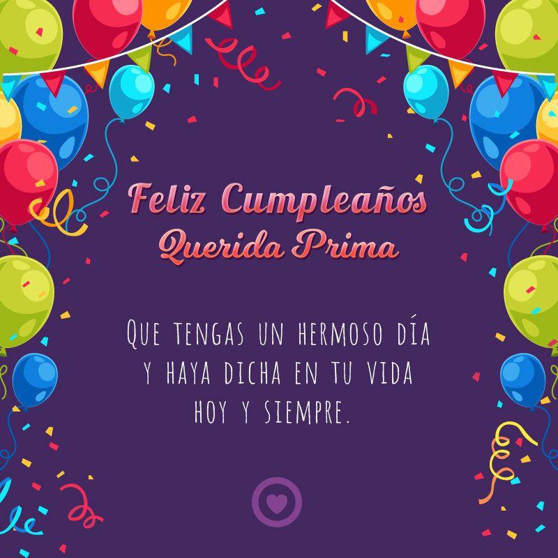 Bonita Tarjeta De Cumpleaños Para Mi Prima Tarjeta Feliz Cumpleaños Prima Feliz Cumpleaños Primita Hermosa Fraces De Feliz Cumpleaños