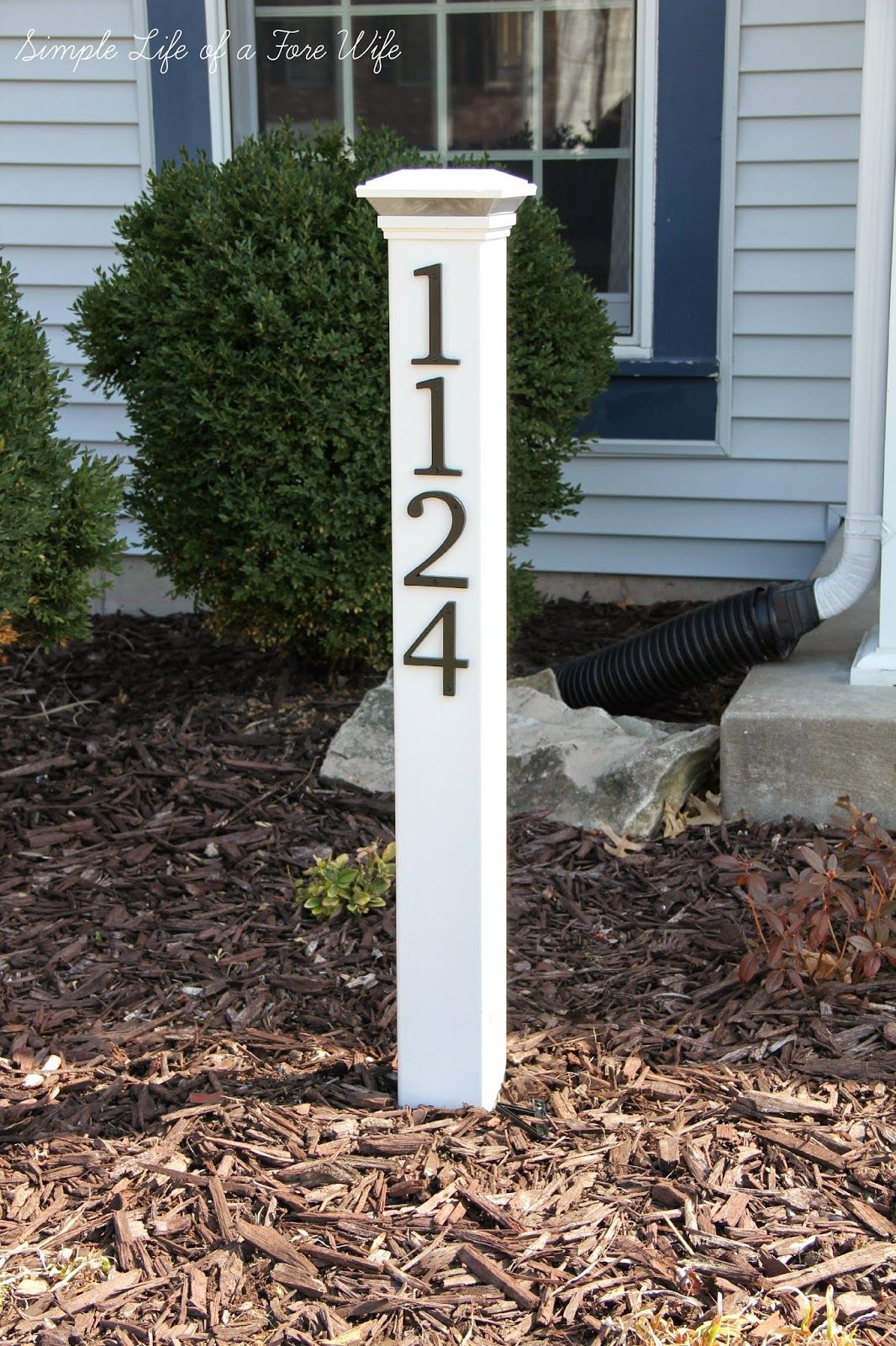 Simple Life Of A Fire Wife House Number Post House