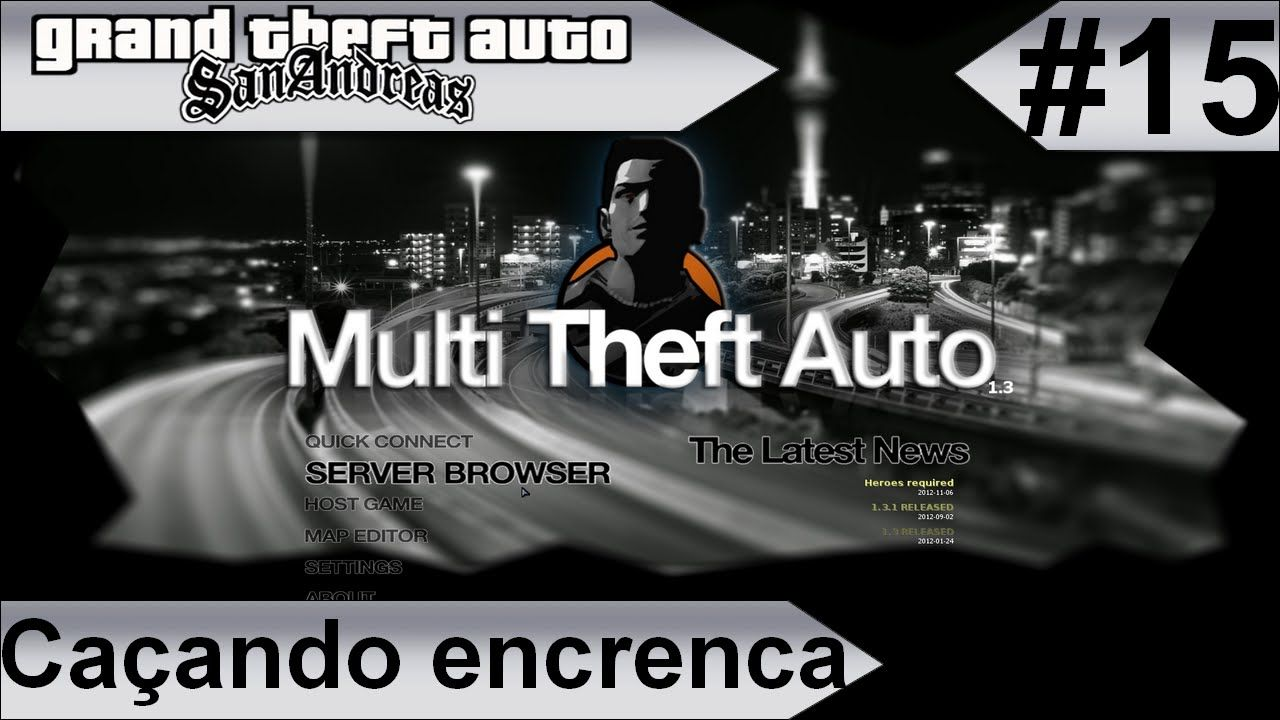 MTA GTA-SA Caçando encrenca #15