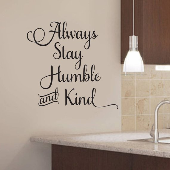 Vinyl Wall Song Lyrics Always Stay Humble And Kind Country Music Love Song Bedroom Decor Wall Qu Country Music Love Songs Vinyl Wall Quotes Wall Quotes