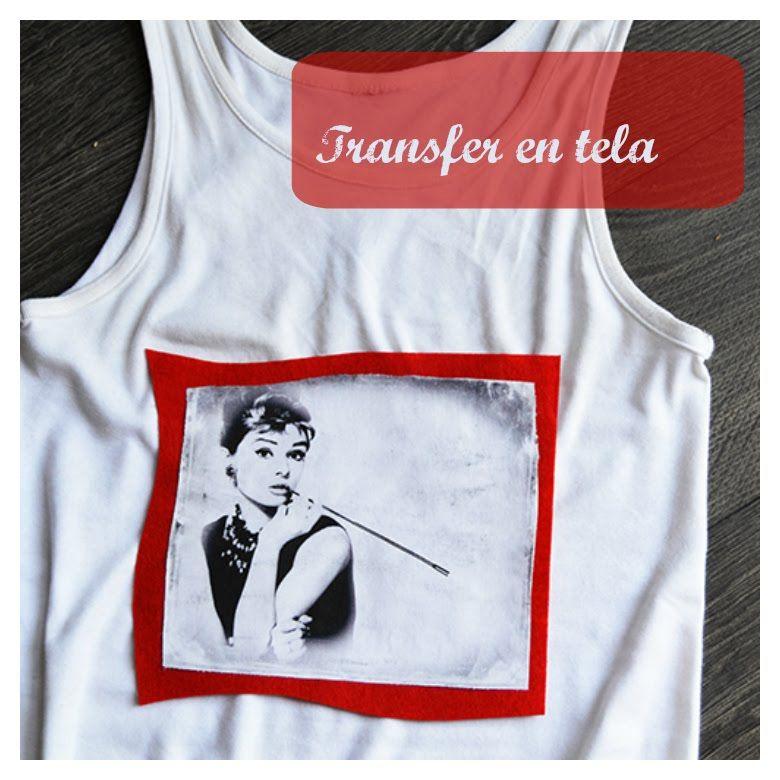 9aa69294ac5a9 Tutorial  transfer en tela. Cómo imprimir imágenes en camisetas ...