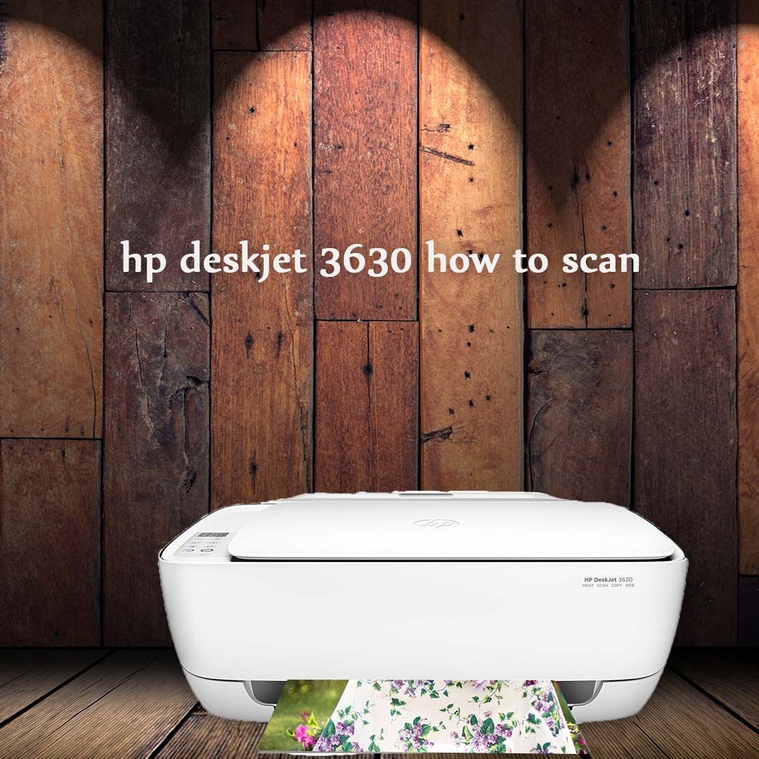 Want To Scan Documents Right Away Here Is The Steps For Scanning Your Documents Without Any Hindrance Just Install The Hpdeskj Deskjet Printer Printer Setup