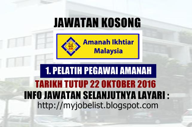 Jawatan Kosong Di Amanah Ikhtiar Malaysia Aim 22 Oktober 2016 Jawatan Kosong Kerajaan Terkini Di Amanah Ikhtiar Malaysia A Malaysia Personal Care Oktober
