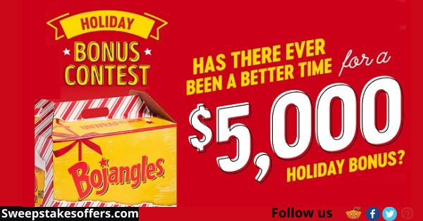 Bojangles Holiday Bonus Contest Contest Online Contest Bonus