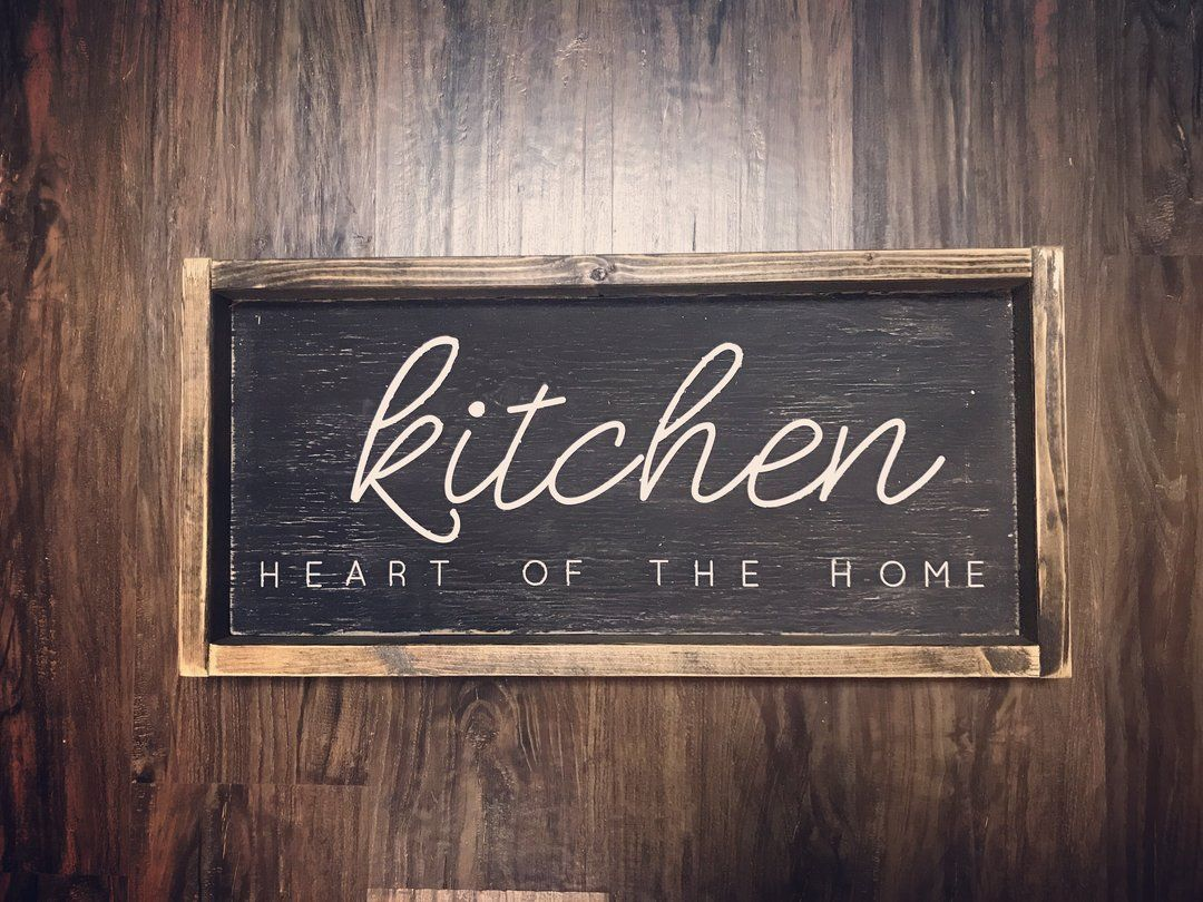 Kitchen Heart Of The Home Wood Sign Jaxnblvd Wood Signs For Home Sign Design Kitchen Design Diy