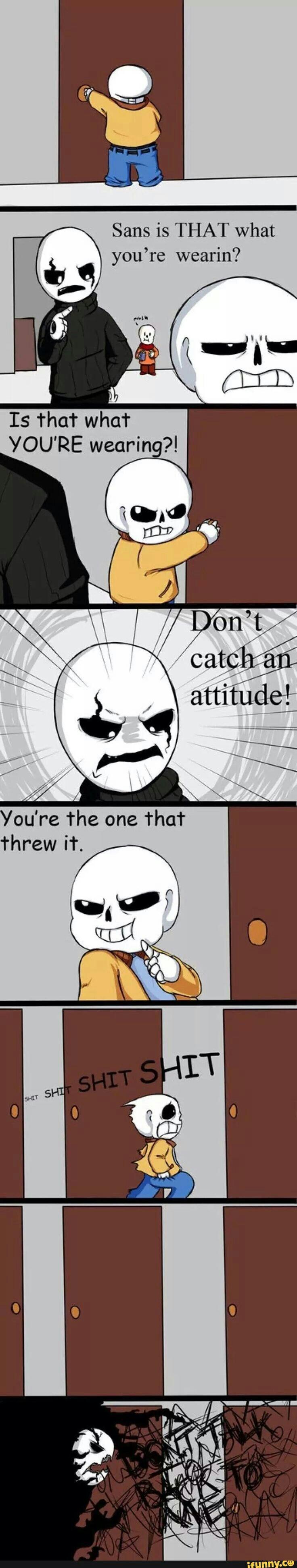 OH DANG DON'T ANGER GASTER