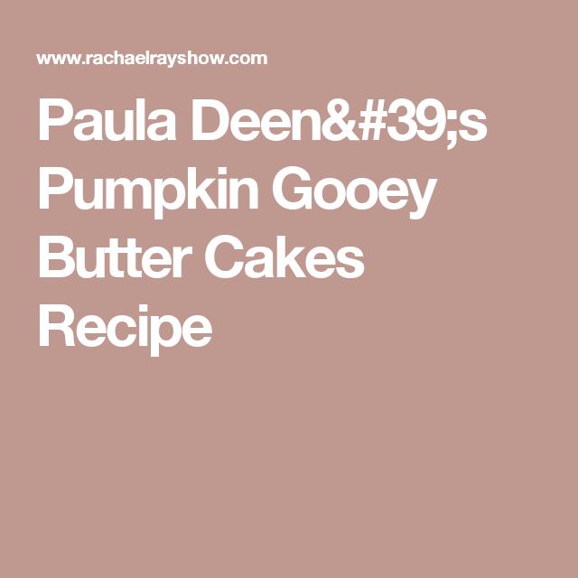 Paula Deen's Pumpkin Gooey Butter Cakes  Recipe
