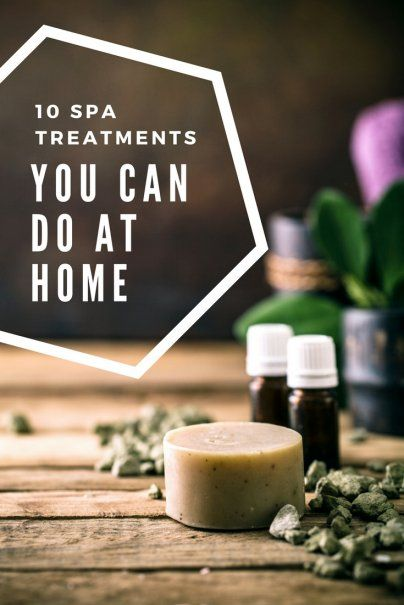 10 Spa Treatments You Can Do at Home | Best Frugal Living Tips | How To Treat Yourself On The Cheap | How To Save Money | Top Health & Beauty Hacks