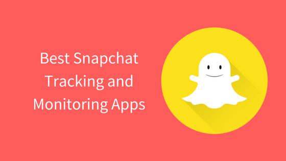 Best #Snapchat Tracking and Monitoring #Apps