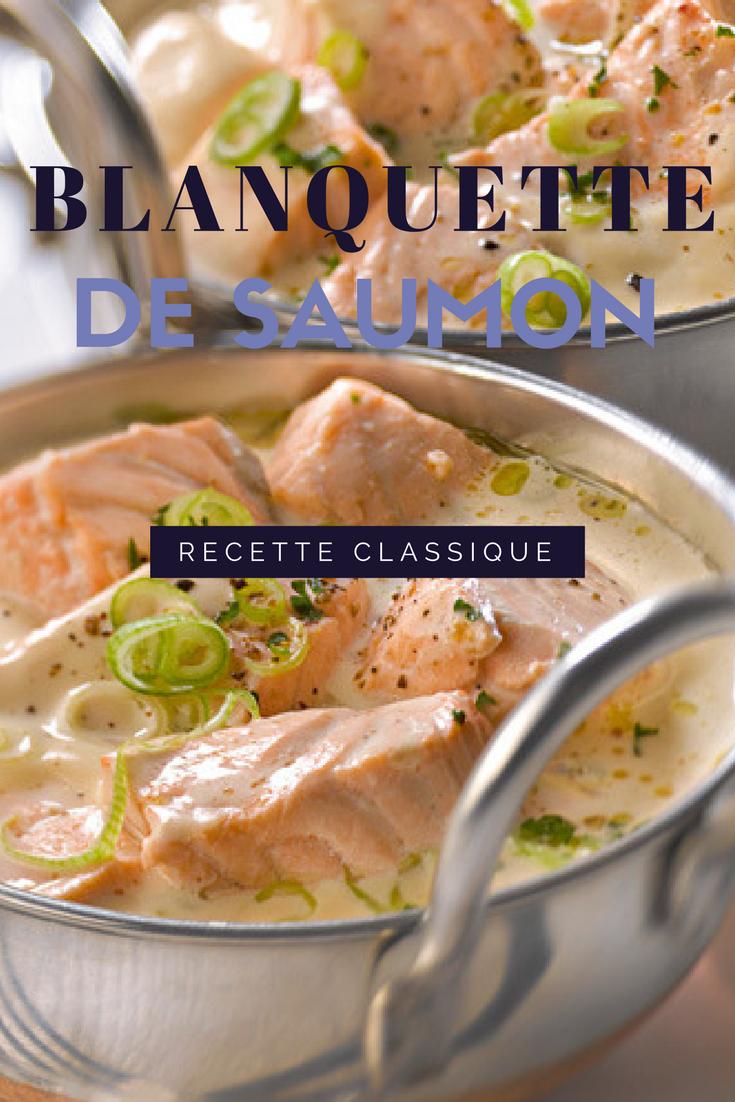 Idée Recette Entre Amis Une recette gourmande de blanquette de saumon | Recette
