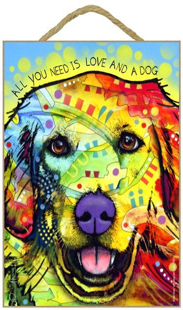 Golden Retriever All You Need Is Love And A Dog Dean Russo Wood Dog Sign Golden Retriever Canvas Dog Art Dean Russo Art