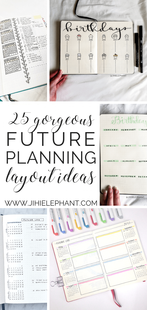25 Awesome Future Planning Layouts You Need | ElizabethJournals