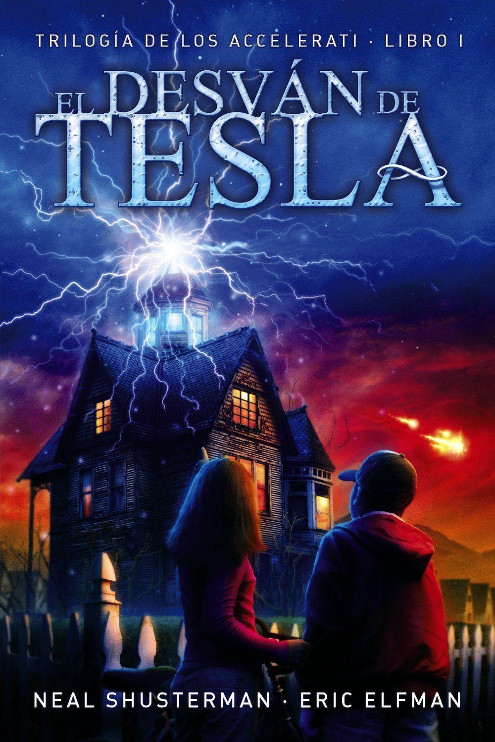 El desván de Tesla Trilogía de los Accelerati de Neal