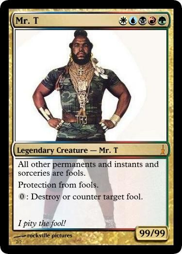 42187c9dfea9128d8245c1613673ea6f magic cards mr t magic card by ~ rockvillepictures all other