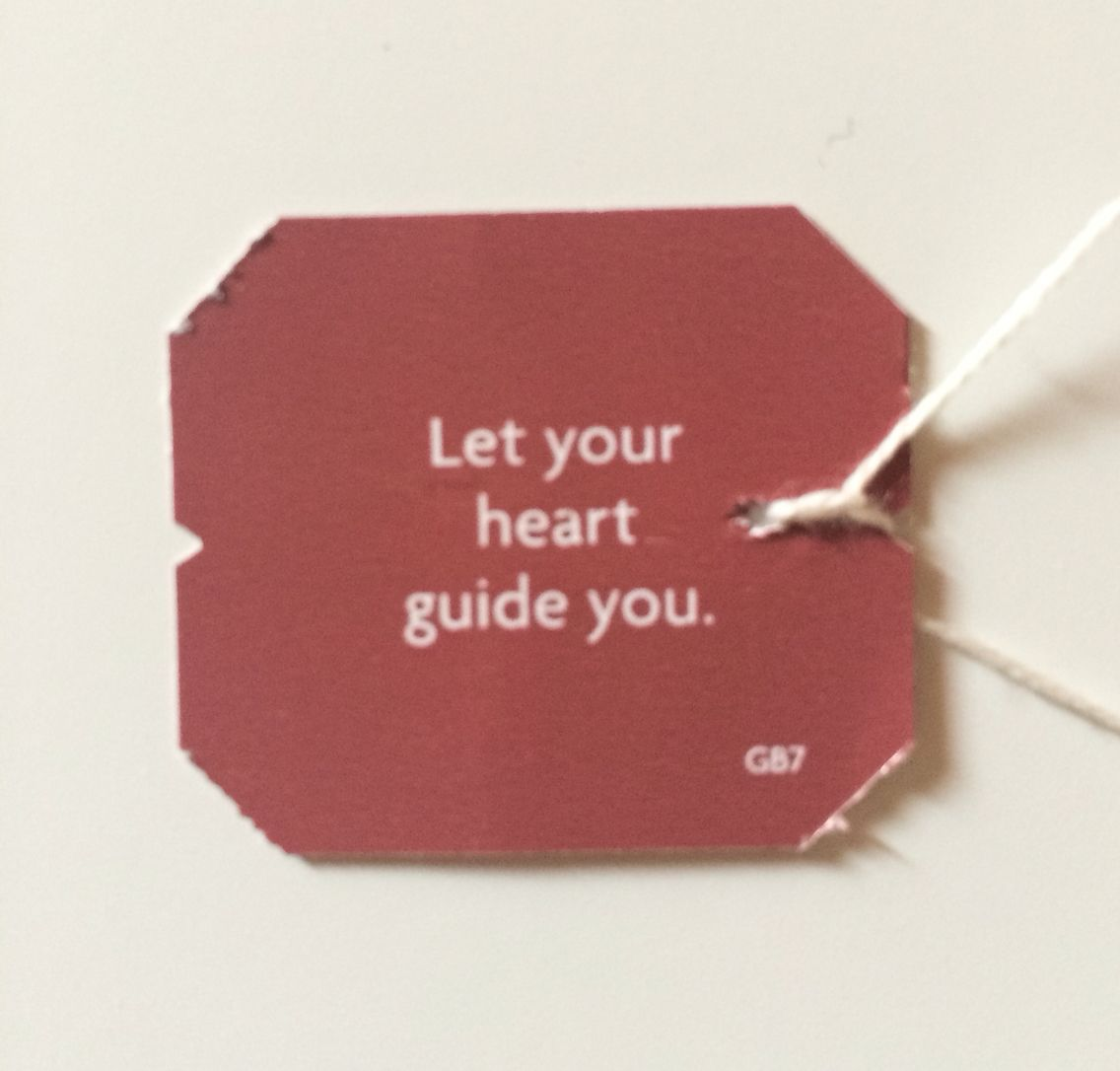 Let your heart guide you