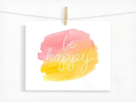 Be Happy Watercolor Print, Typography Inspirational Wall Art, Sunset ...