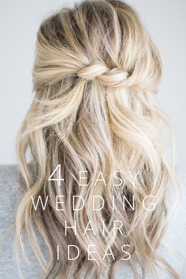 Easy Wedding Hairstyles 4 Easy Wedding Hair Ideas The Small Things Blog  Pinterest  Kate