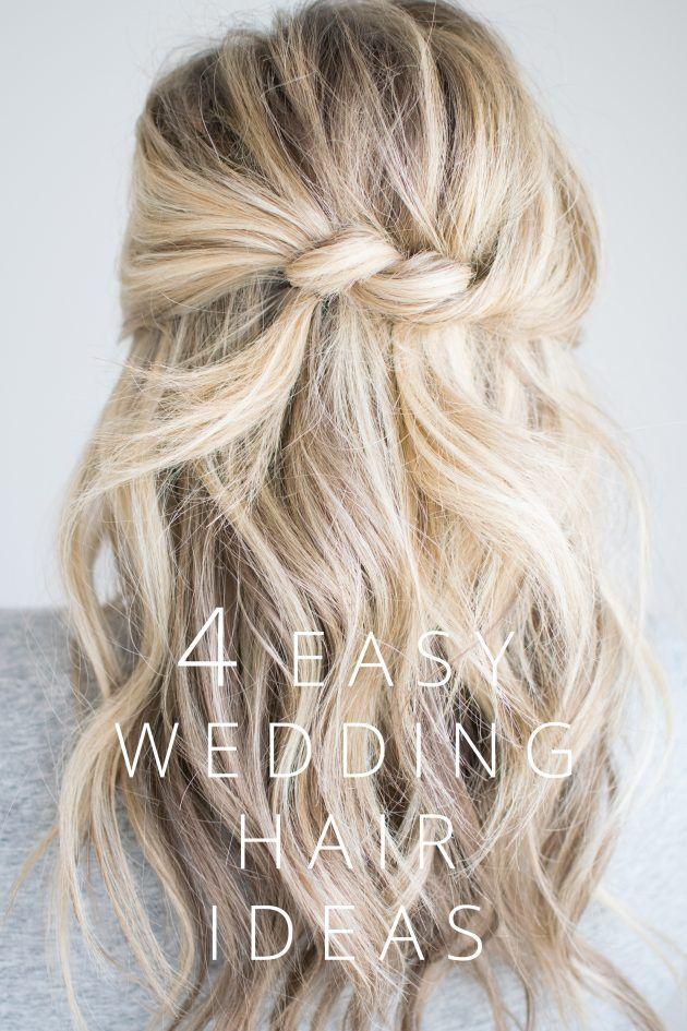 4 Easy Wedding Hair Ideas Wedding Hairstyles For Long Hair Guest Hair Simple Wedding Hairstyles