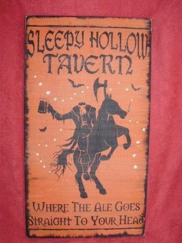 Primitive Sleepy Hollow Tavern Pub Sign Headless Horseman New York