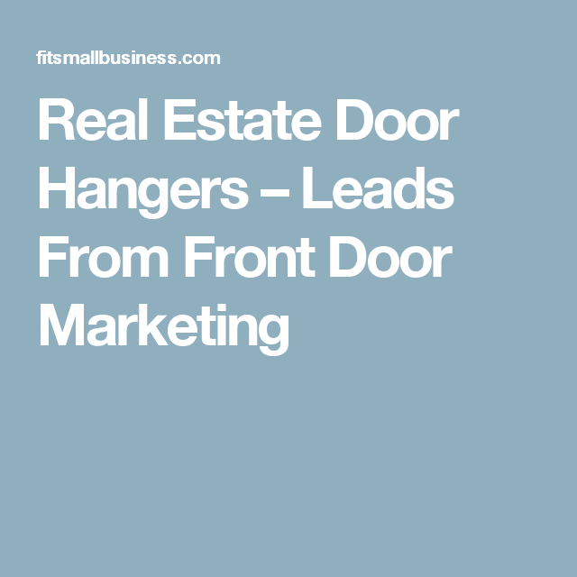 Real Estate Door Hangers Leads From Front Door Marketing Real