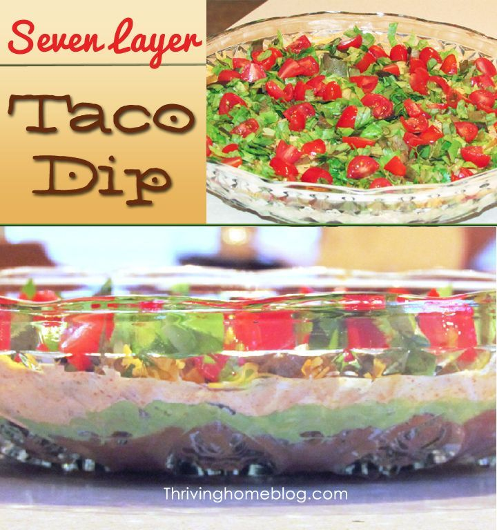 7 Layer Taco Dip Recipe: This is a great no-cook, easy and HEALTHY appetizer!