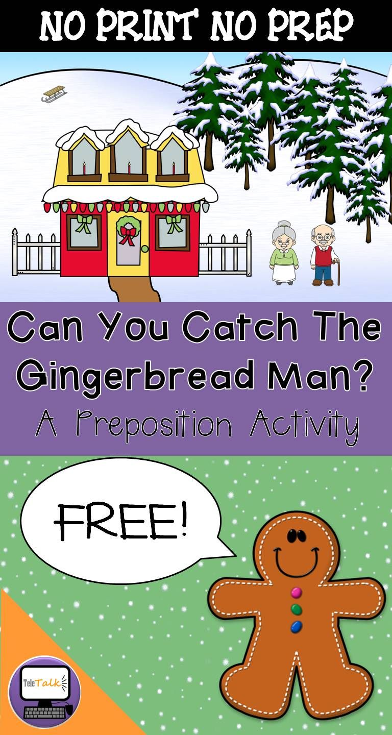 Free Can You Catch The Gingerbread Man A Preposition Activity Gingerbread Man Activities Gingerbread Man Preschool Preposition Activities [ 1440 x 768 Pixel ]