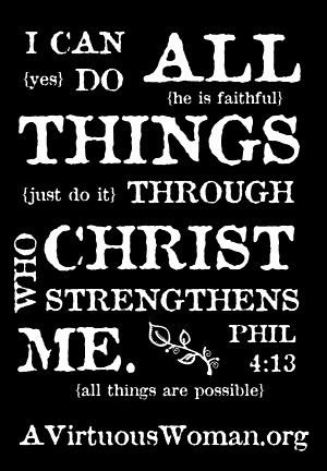 I Can Do All Things Through Christ Who Strengthens Me Pictures 421d1e47a48d300e34072b6b3e3147 ...