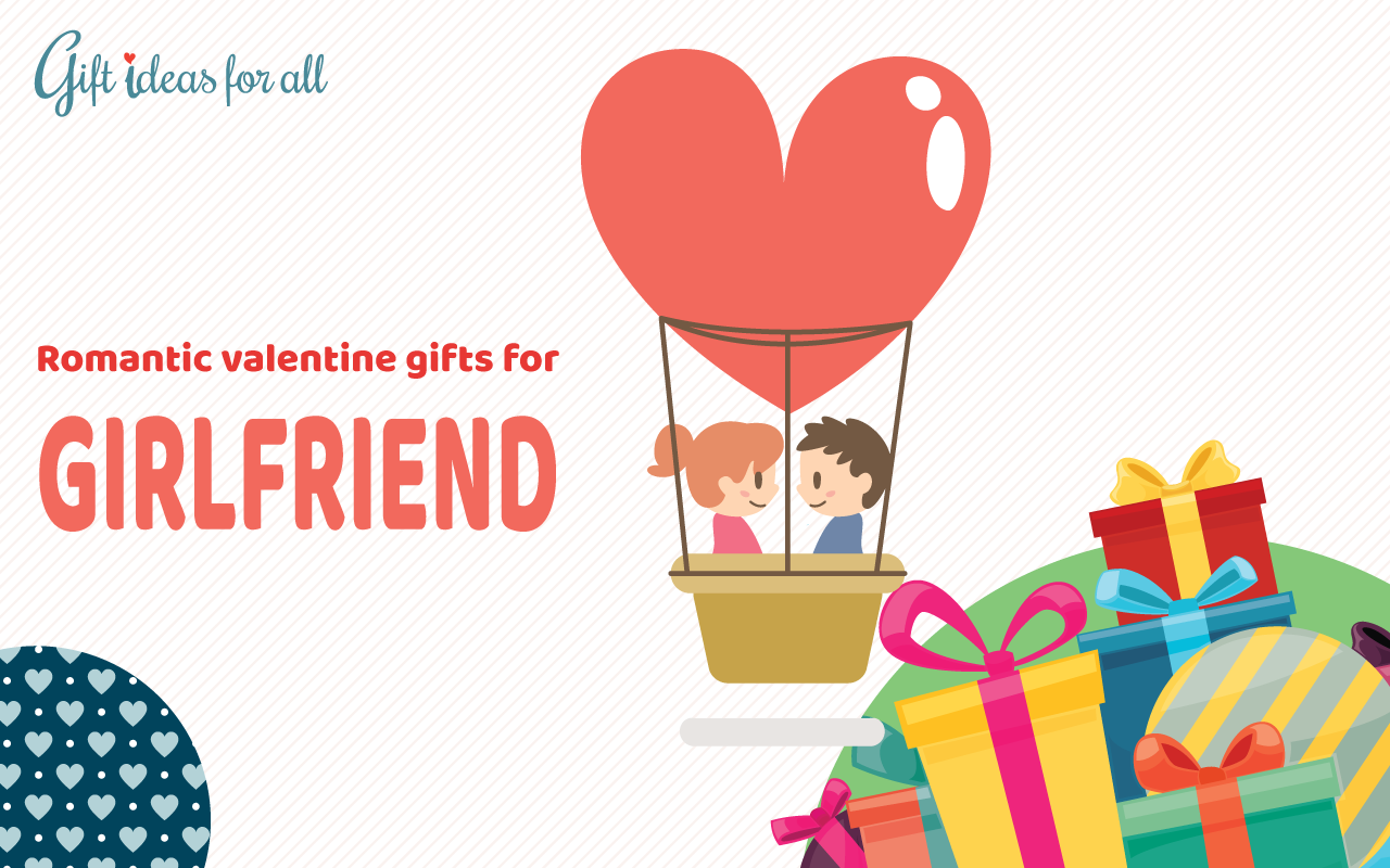 22 cute and romantic Valentine's day gifts for your girlfriend or ...