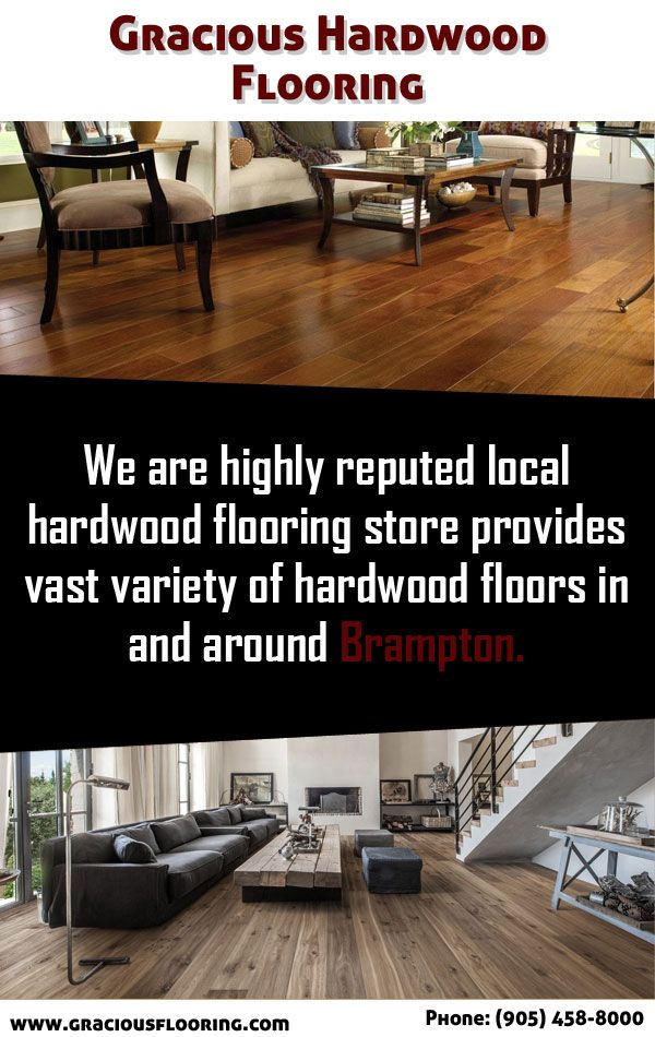 Gracious One Of The Best Hardwood Flooring In Brampton If You