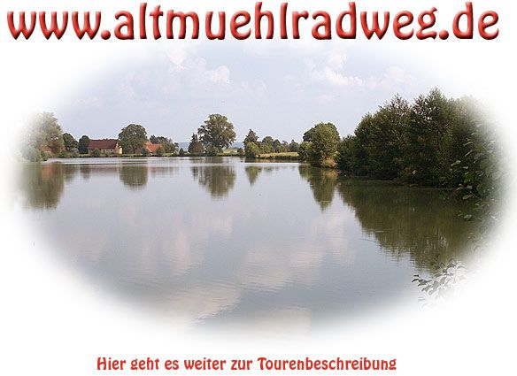 Altmühlradweg von Rothenburg über die Quelle der Altmühl im Hornauer Weiher bis Kelheim