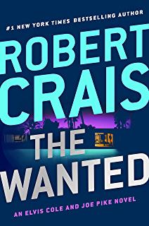 The Wanted Elvis Cole And Joe Pike Robert Crais Books Suspense Books Novels