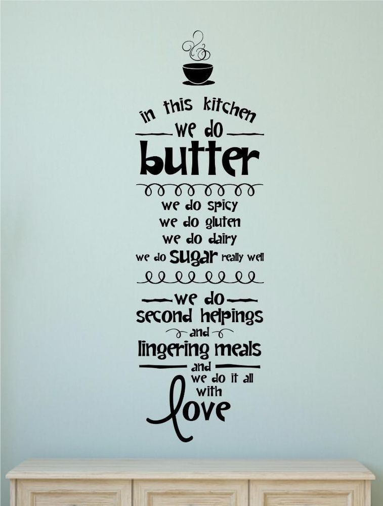 In This Kitchen.. We Do It All With Love Vinyl Decal Wall Sticker Words