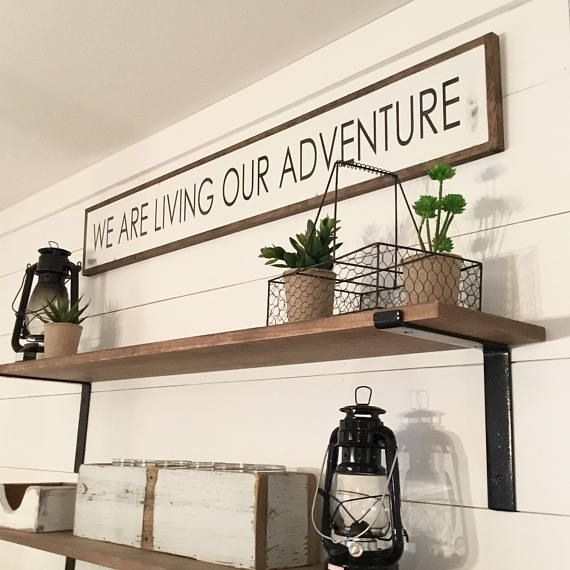 "Distressed Farmhouse Living Room: We Are LIVING OUR ADVENTURE 7""X48"" Sign"
