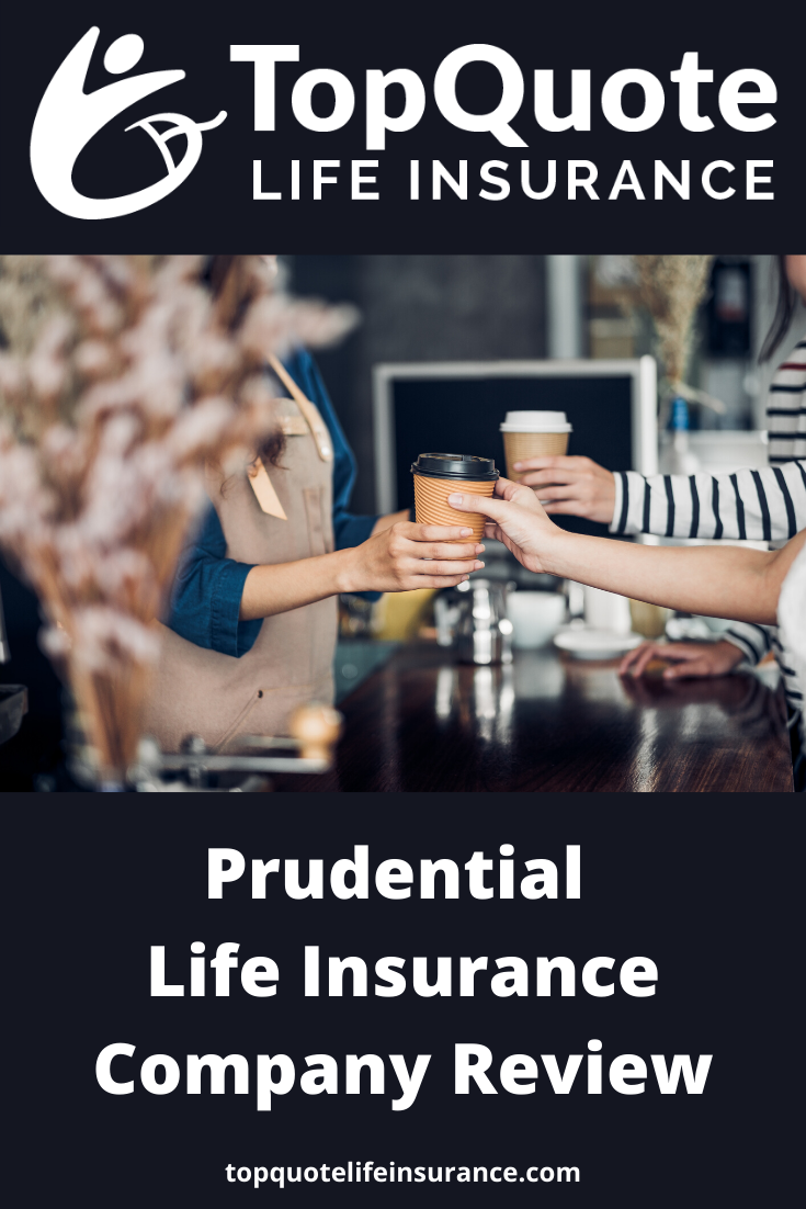 Prudential Life Insurance Review In 2020 Life Insurance