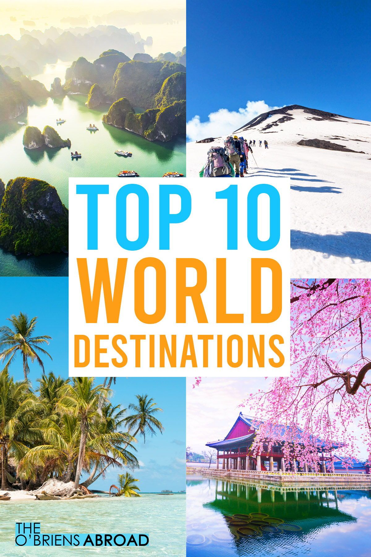 See Which Unexpected Countries Made Our 2019 World Travel Bucket List Top Travel Destinations Vacation Trips Family Travel