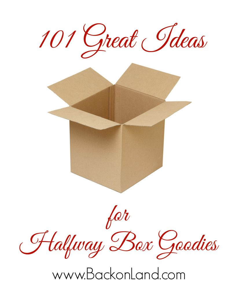 101 GREAT IDEAS for Halfway Box Goodies | Deployment | Military mom